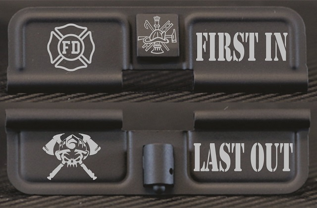 Firefighter First In Last Out Engraved AR10 Ejection Port Dust Cover - Premium Images Inside & Outside