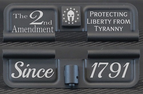 2nd Amendment Protecting Liberty From Tyranny Engraved AR10 Ejection Port Dust Cover - Premium Images Inside & Outside