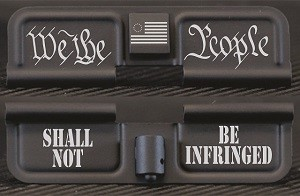 We The People Shall Not Be Infringed Engraved AR10 Ejection Port Dust Cover - Premium Images Inside & Outside